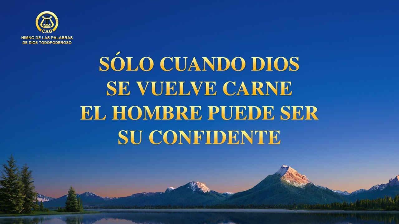 Canción cristiana   Sólo cuando Dios se vuelve carne el hombre puede ser Su confidente