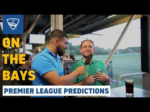 On The Bays: Premier League Predictions