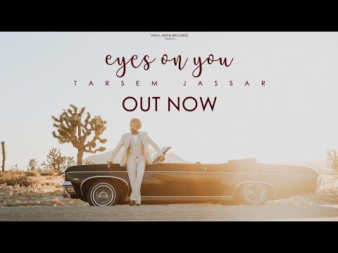 Eyes On You Official Video Tarsem Jassar  New Punjabi Songs 2019  Vehli Janta Records