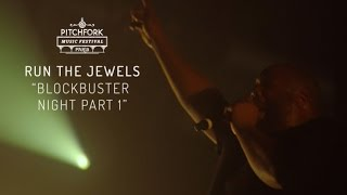 "Run The Jewels   ""Blockbuster Night Part 1""   Pitchfork Music Festival Paris 2015   PitchforkTV"