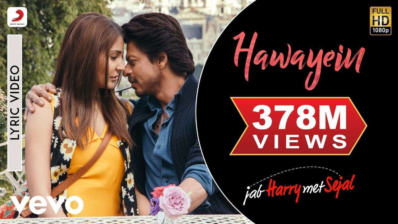 Hawayein Lyric Video Jab Harry Met Sejalshah Rukh Khan, Anushkaarijit Singhpritam