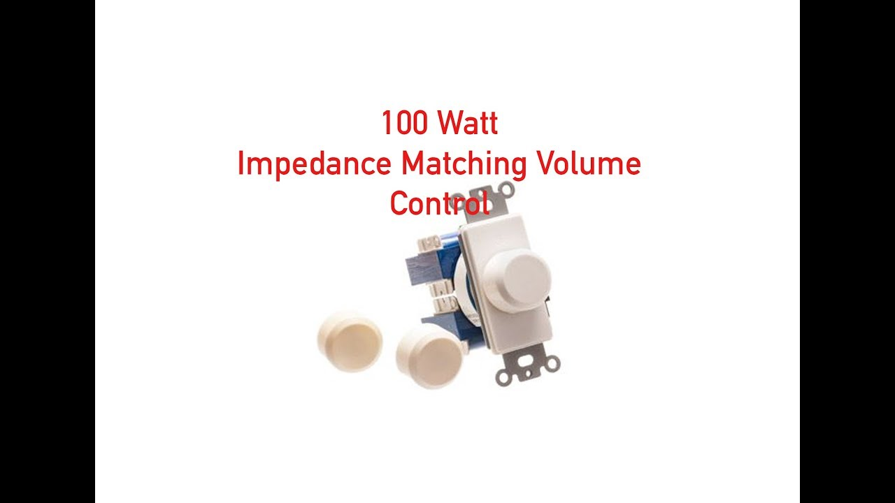 100 Watt Sliding Impedance Matching Volume Control P#15-111-149