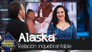 Alaska cuenta el secreto para una relación inquebrantable - El Hormiguero 3.0