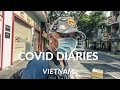 Vietnam COVID Diaries Vlog #6 Essential Services Only