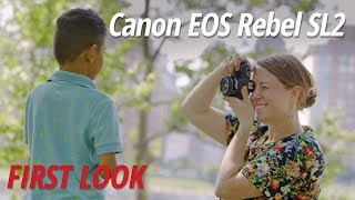 First Look: Canon | EOS Rebel SL2