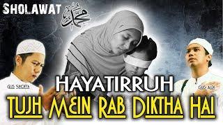 SAD  - Tujh Mein Rab Dikhta Hai - Sholawat Yaa Hayatirruh (Rab Ne Bana De Jodi)