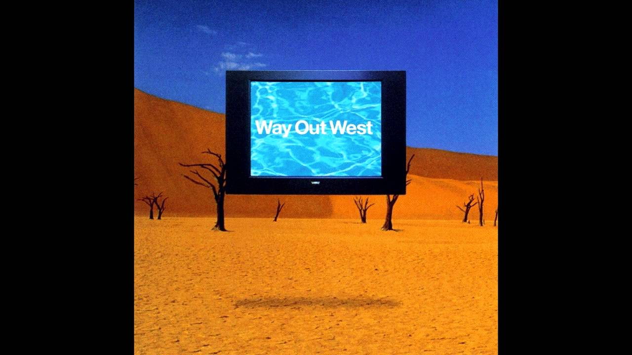 Way Out West - Way Out West (1997, Full Album) - YouTube
