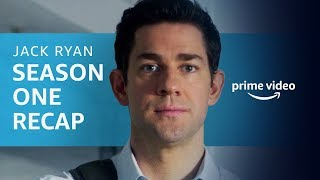 Official Jack Ryan Season 1 Recap | Prime Video