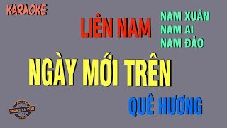 Liên Nam (Nam Xuân - Nam Ai - Nam Đảo) | Karaoke