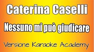 Caterina Caselli  - Nessuno mi può giudicare ( versione Karaoke Academy Italia)