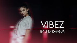 VIBEZ - DaBaby I Choreo by Liisa Kangur I Workshop Wednesday