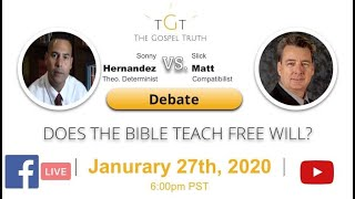 Debate (online): Does the Bible Teach Free Will? (Theological Determinist vs. Compatibilist)