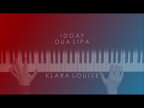 IDGAF | Dua Lipa Piano Cover