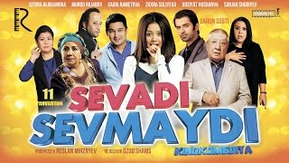Sevadi sevmaydi (treyler) | Севади севмайди (трейлер) HD