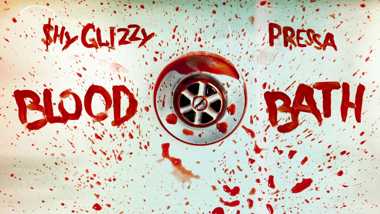 Shy Glizzy - Blood Bath (feat. Pressa) [Official Audio]