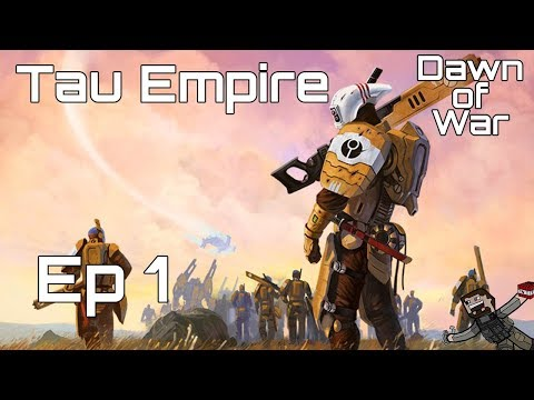 Dawn Of War Soulstorm Campaign - Hard (Tau Empire) Ep 1