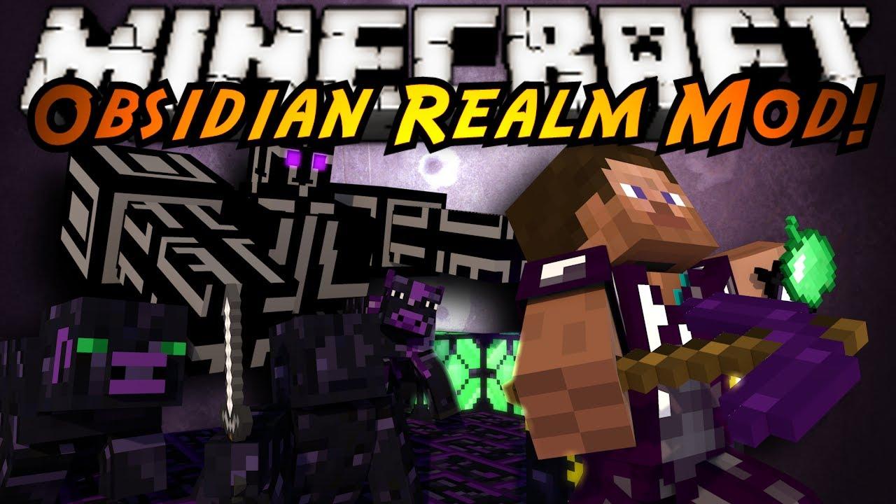 Minecraft mod showcase obsidian realm youtube