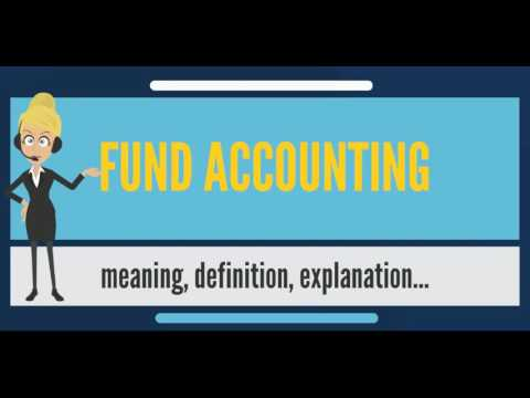 What is FUND ACCOUNTING? What does FUND ACCOUNTING mean? FUND ACCOUNTING meaning & explanation