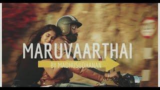 Maruvaarthai   Single   Enai Noki Paayum Thota   Dhanush   Thamarai   Sid Sriram   GVM tribute