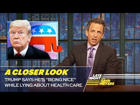 Trump Says He's Being Nice While Lying About Health Care: A Closer Look