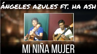 Los ángeles azules Mi niña mujer ft. Ha Ash karaoke acústico guitarra instrumental HU3rrik