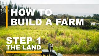 THE FARMSTEAD (HAWAII) | How To Build A Farm From Scratch | Episode 1 THE LAND
