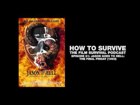 How to Survive: Jason Goes to Hell: The Final Friday (1993)