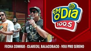 Fecha Comigo - Clareou - Balacobaco - Vou pro Sereno (Áudio Oficial)