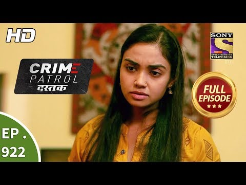 Crime Patrol Dastak - Ep 922 - Full Episode - 30th November, 2018
