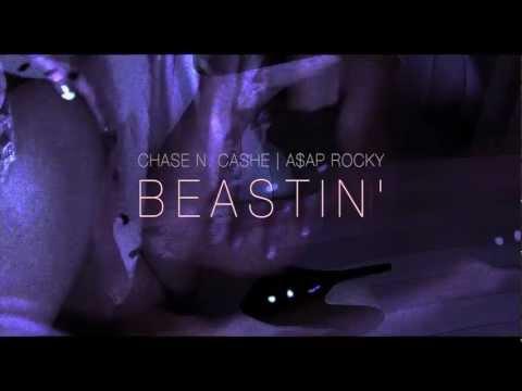Chase N. Cashe ft A$AP Rocky - Beastin'