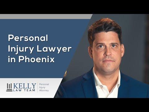 Phoenix Personal Injury Lawyer – Kelly Law Team