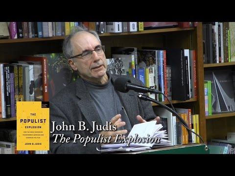 "John B. Judis, ""The Populist Explosion"""