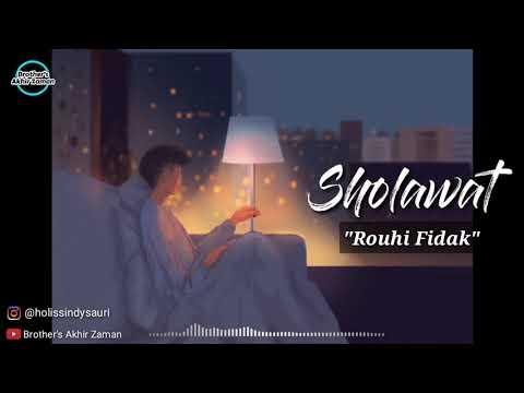 Sholawat Rouhi Fidak Ahmad Ya Nurul Huda