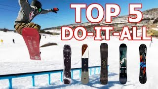 Top 5 Do-It-All Style Snowboards 2019