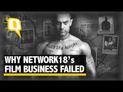 The Quint: The Reason Why Network 18's Film Business Failed