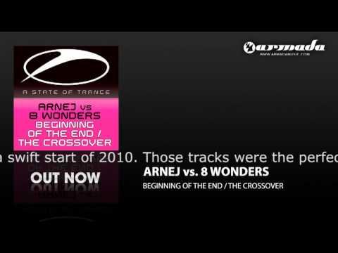 Arnej vs 8 Wonders - The Crossover (Original Mix) (ASOT139)