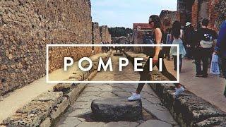 POMPEII - Travel Vlog