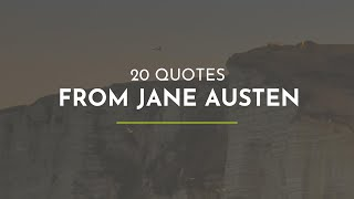 20 Quotes from Jane Austen ~ Everyday Quotes ~ Funny Quotes ~ Quotes for You