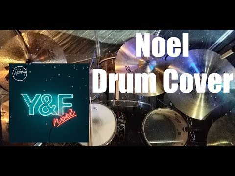 Noel - Hillsong Young & Free - Drum Cover