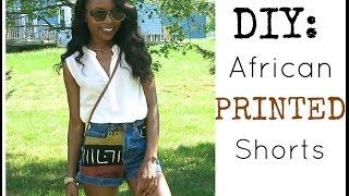 Fashion | DIY African Printed Shorts