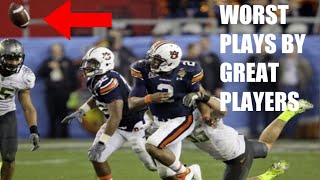 College Football Worst Plays by Great Players | Part 2