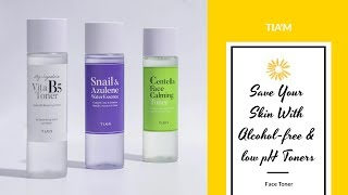 Save Your Skin With Alcohol-free & low pH Toners | TIA'M | YesStyle Korean Beauty