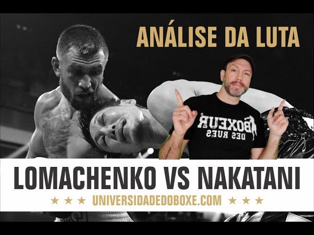 LOMACHENKO VS NAKATANI. Análise do combate.