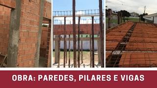 Estamos construindo - 5 Vídeo: Paredes, Pilares e Vigas