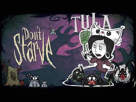 Don`t Starve Together - Tula #1