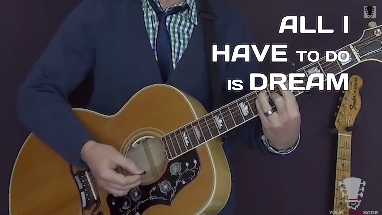 All I Have To Do Is Dream By The Everly Brothers Guitar Lesson Youtube