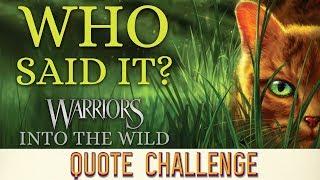 Quote Challenge   🌴Warriors Into the Wild