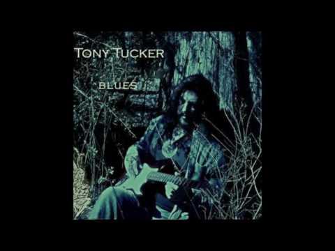 Tony Tucker - Down The Road Of Blues