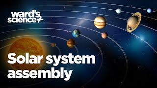 Solar System Assembly Demonstration - Ward's Natural Science