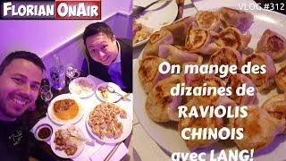 on mange des dizaines de raviolis chinois avec lang vlog 312